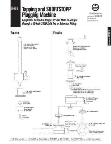 SHORTSTOPP® 500 10 Inch Data Sheet - T.D. Williamson, Inc.