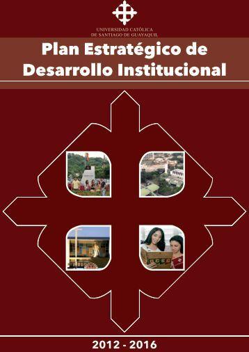 Plan Estratégico de Desarrollo Institucional - Universidad Católica ...
