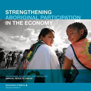 Aboriginal Economic Partnerships Report 2008-2009 - Alberta ...