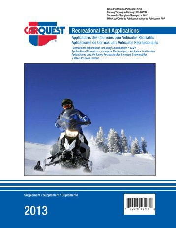 Belts for Snowmobiles Courroies pour motoneiges - CARQUEST ...