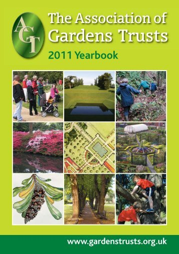 AGT yearbook 2011 - The Association of Gardens Trusts