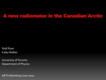 Niall Ryan: A new radiometer in the Canadian Arctic [pdf] - SAT