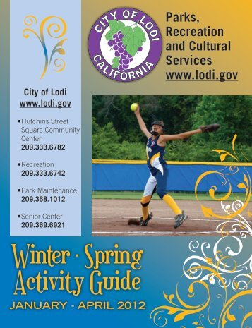 Winter - Spring Activity Guide - the City of Lodi