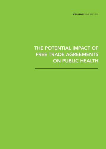 The PoTenTial imPacT of free Trade agreemenTs on Public healTh