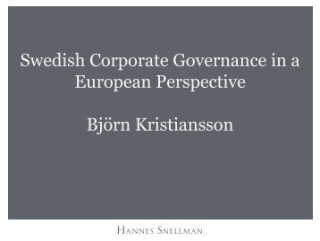 Swedish Corporate Governance in a European Perspective Björn ...