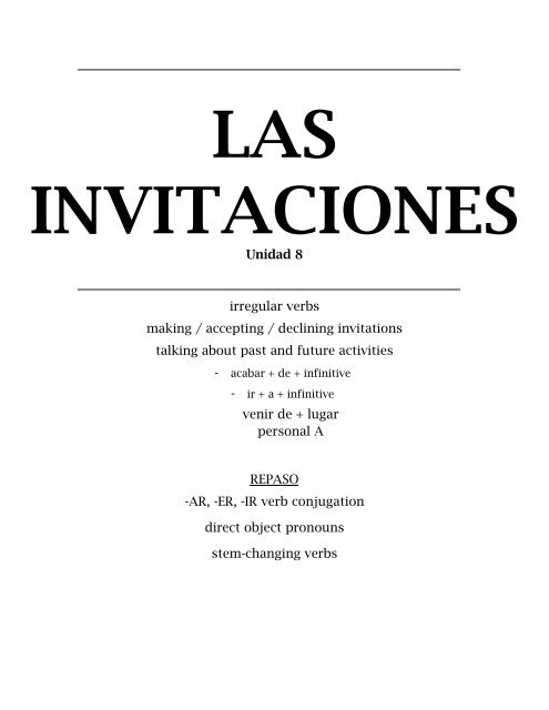 Unidad 8 irregular verbs making / accepting / declining invitations .