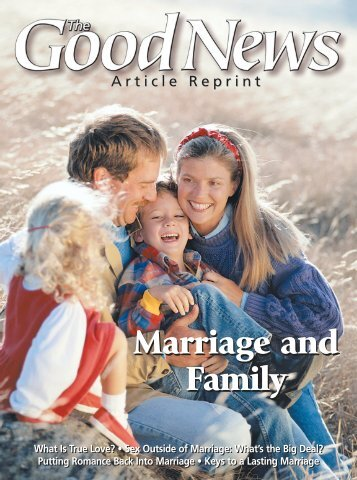 Marriage and Family Reprint - United Church of God