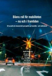 Bilens roll för mobiliteten – nu och i framtiden