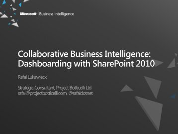 Collaborative Business Intelligence: Dashboarding with SharePoint ...