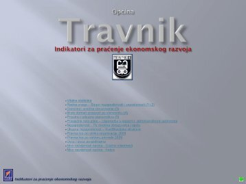 Indikatori za praćenje ekonomskog razvoja Općine Travnik - REZ