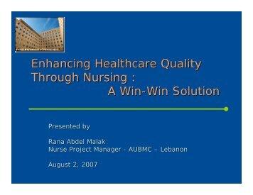 Enhancing Healthcare Quality Through Nursing : A Win-Win Solution