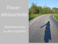 Trauer Melancholie - Trauerforum