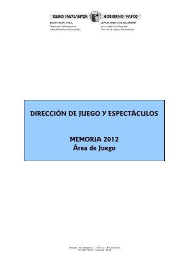 Memoria de actividad de la Dirección de Juego y Espectáculos 2012
