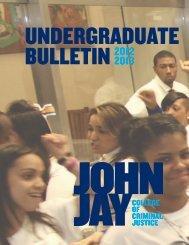 Undergraduate bulletin 2013 - John Jay College Of Criminal Justice ...