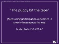 Carolyn Baylor's Presentation - Department of Rehabilitation Medicine