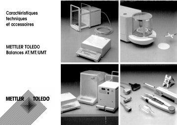 Caractéristiques techniques et accessoires Balances AT/MT/UMT