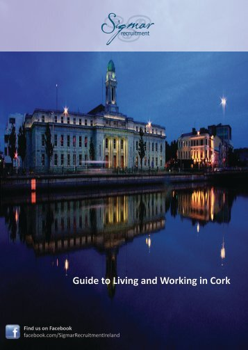 Sigmar Recruitment - Guide to Living and Working in Cork 2013