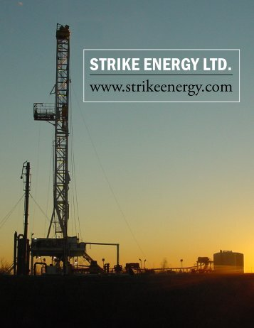 STRIKE ENERGY LTD. - The International Resource Journal