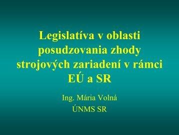 Legislatíva v oblasti posudzovania zhody strojových zariadení v ...