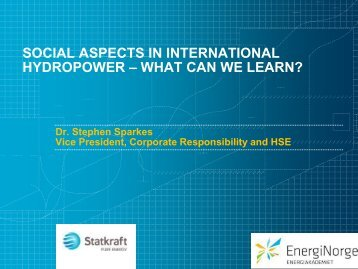 social aspects in international hydropower – what ... - Energi Norge