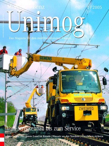 Vom Streckenbau bis zum Service - Unimog Rhein Main