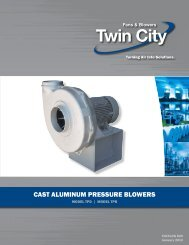 CAST ALUMINUM PRESSURE BLOWERS - Twin City Fan & Blower