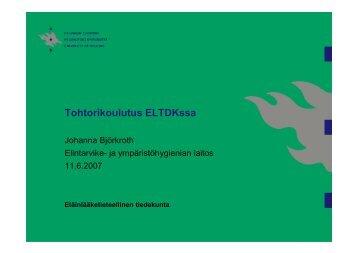 Tohtorikoulutus ELTDKssa - Eläinlääketieteellinen tiedekunta