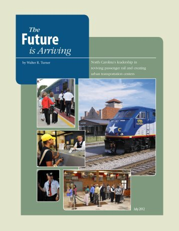 The Future is Arriving - NCDOT Rail Division