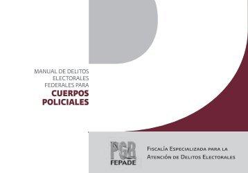 Manual de delitos electorales federales para cuerpos policiales