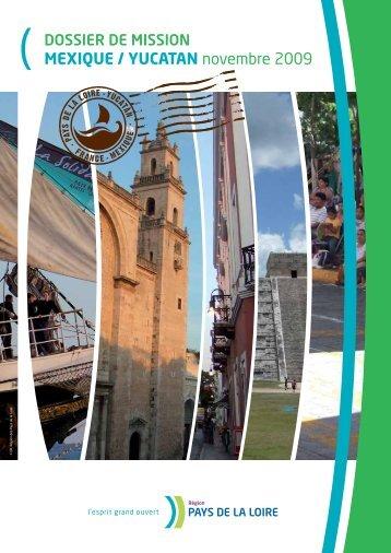Dossier de mission Yucatan (PDF - 9 Mo) - Conseil Régional des ...