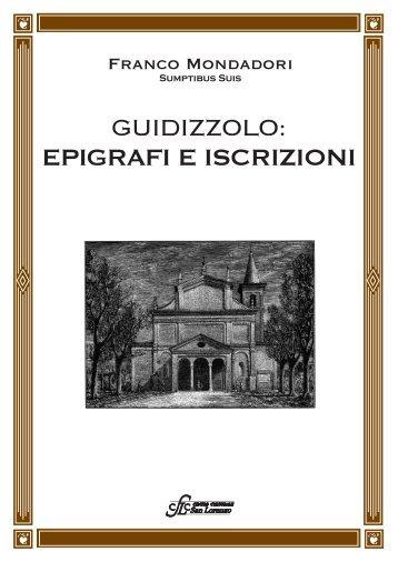 Epigrafi e iscrizioni del Prof. Franco Mondadori(2006) - la Notizia