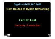 Cees de Laat - Universiteit van Amsterdam