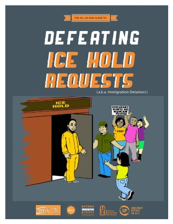 In One Guide To Defeating ICE Hold Requests - Families for Freedom