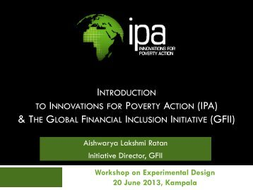 (ipa) & the global financial inclusion initiative - Innovations for ...