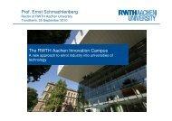 The RWTH Aachen Innovation Campus Prof. Ernst Schmachtenberg