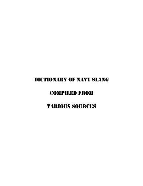 Dictionary of Navy Slang Compiled From Various     - The Goat Locker
