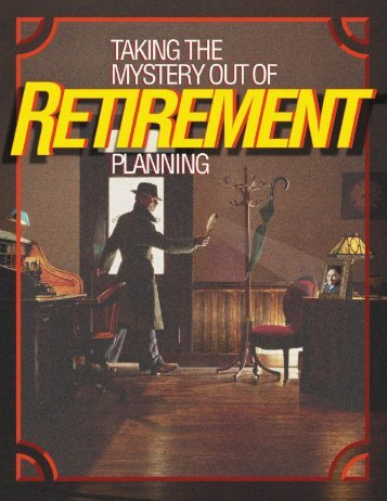 Taking the Mystery Out of Retirement Planning - United States ...