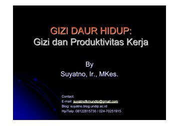 Gizi dan Produktivitas Kerja - Suyatno, Ir., MKes - Undip