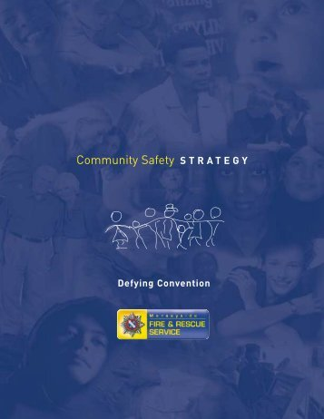 Community Safety STRATEGY - Merseyside Fire and Rescue Service