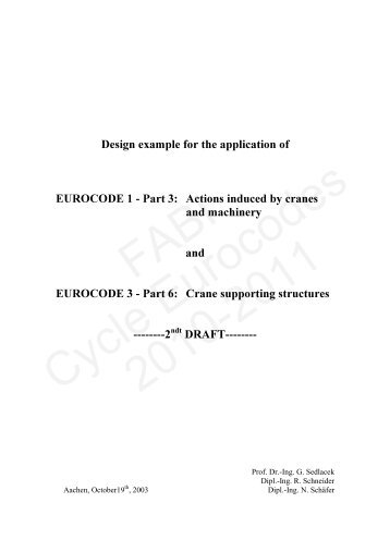 Design example for the application of EUROCODE 1 Part 3: Actions ...