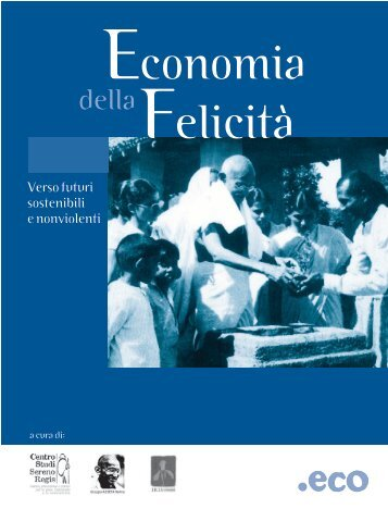 Verso futuri sostenibili e nonviolenti - Il Portale Italiano dell ...