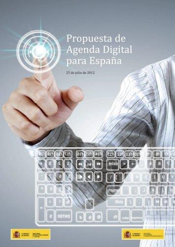 Propuesta de Agenda Digital para España (25/07/2012) [PDF]