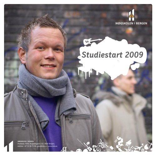 Studiestart 2009 - For studenter - Høgskolen i Bergen