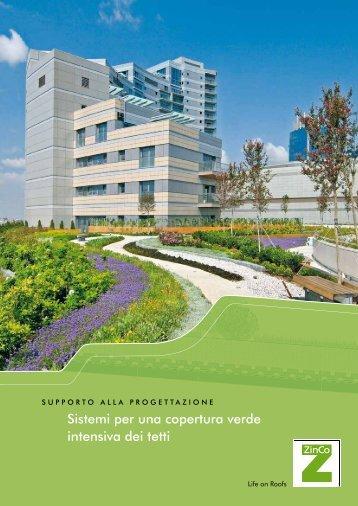 Sistemi per una copertura verde intensiva dei tetti (3673 KB) - ZinCo