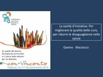 La sanità d'iniziativa. Per migliorare la qualità delle cure, per ridurre ...