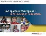 Une Approche stratégique: le VIH & SIDA et l'éducation - Centre de ...