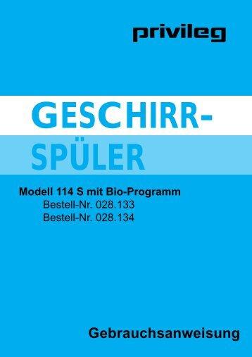 Gebrauchsanweisung GESCHIRR- SPÜLER Modell 114 S mit ...