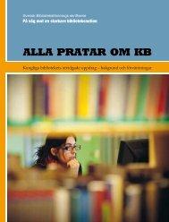 ALLA PRATAR OM KB - Svensk Biblioteksförening