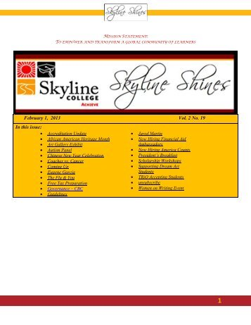 February 1, 2013 Vol. 2 No. 19 In this issue: - Skyline College