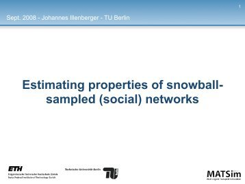 Estimating properties of snowball- sampled (social ... - MATSim
